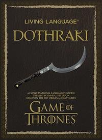 David Peterson Living Language Dothraki