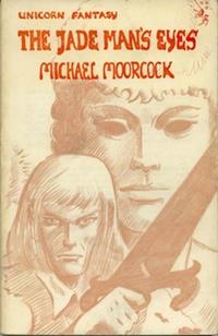Michael Moorcock Jade Man's Eyes