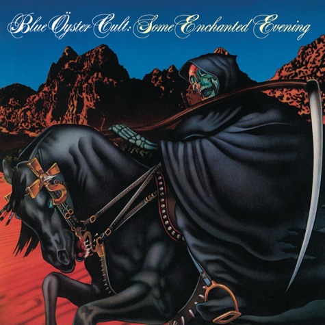 Blue Oyster Cult, Some Enchanted Evening