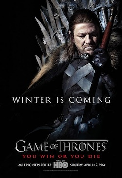 Game of Thrones advertising HBO winter is coming poster Ned Stark meme