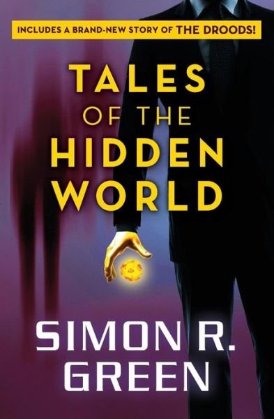 Tales of the Hidden World Simon R Green