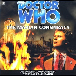 Doctor Who Big Finish, The Marian Conspiracy