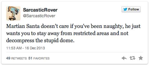 Martian Santa tweets from Sarcastic Rover
