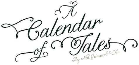 Download Calendar of Tales: 12 New Neil Gaiman Stories for