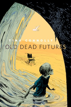 Old Dead Futures Tina Connolly Wesley Allsbrook Melissa Frain