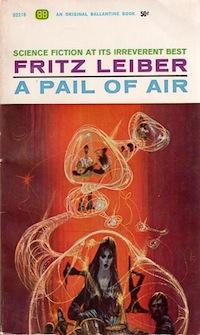 A Pail of Air Fritz Lieber