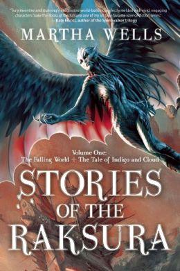 Martha Wells Stories of Raksura