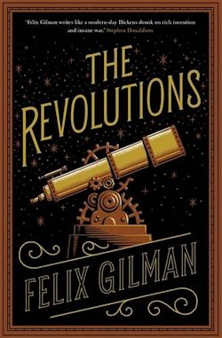 The Revolutions Felix Gilman UK cover