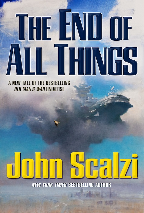John Scalzi The End of All Things John Harris Old Man's War