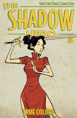 The Shadow Hero 5 Gene Luen Yang Sonny Liew