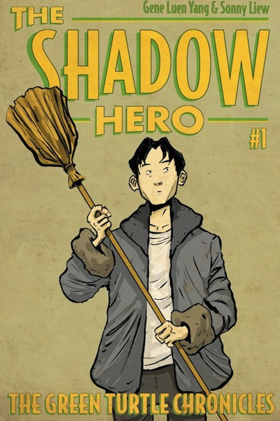 The Shadow Hero Gene Luen Yang Sonny Liew The Green Turtle Chronicles