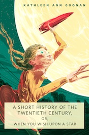Short History of the Twentieth Century Kathleen Ann Goonan Wesley Allsbrook