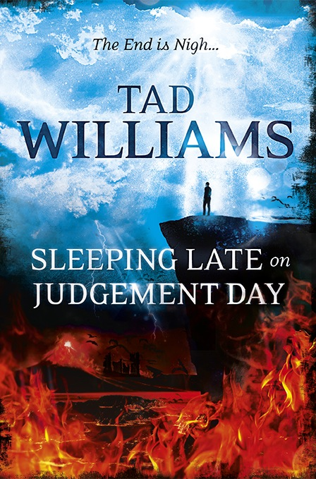 Tad Williams Sleeping Late on Judgement Day