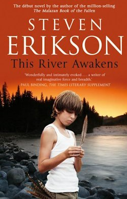 Review This River Awakens Steven Erikson