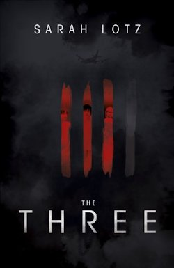 The Three Sarah Lotz U.K. cover