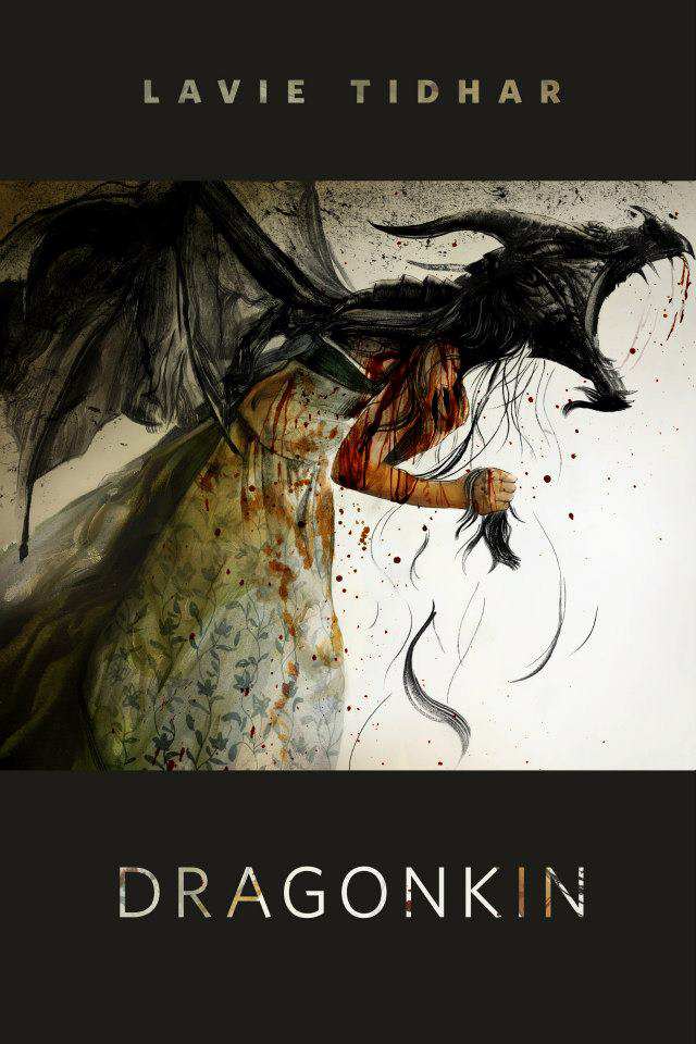 Lavie Tidhar, Dragonkin