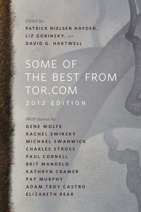 Some Of The Best From Tor Com 2012 Is Out Now Tor Com border=