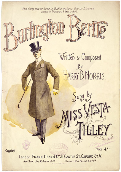 Miss Vesta Tilley as Burlington Bertie