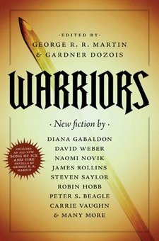 Warriors edited by George R. R. Martin and Gardner Dozois