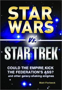 Star Wars vs. Star Trek by Matt Forbeck