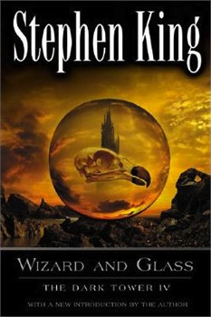 A Read of The Dark Tower: Constant Reader Tackles Wizard and Glass