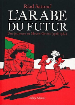 The Arab of the Future Riad Sattouf