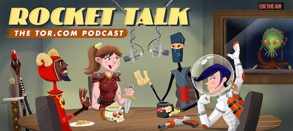 Rocket Talk: The Tor.com Podcast