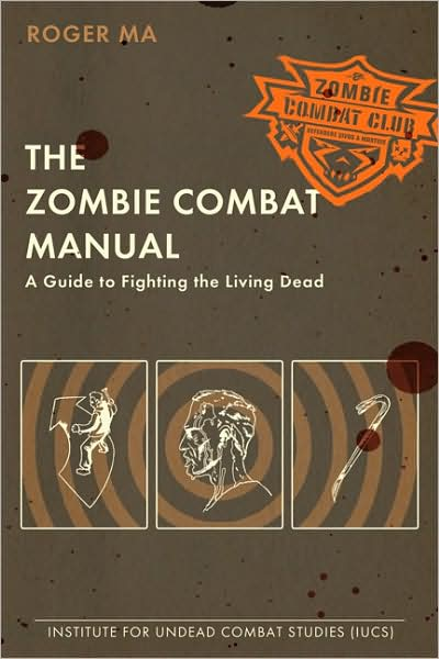 Roger Ma Zombie Combat Manual