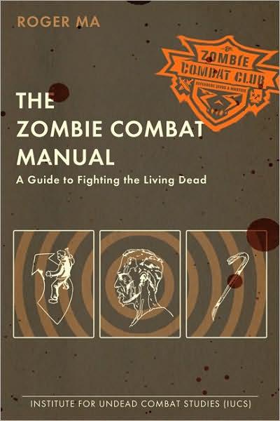 Roger Ma Zombie Combat Manual