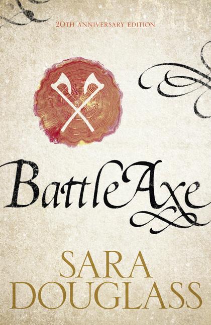 BattleAxe Sara Douglass