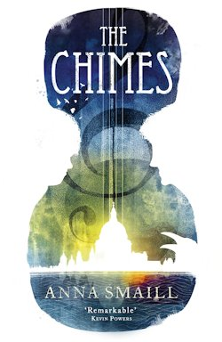 The Chimes Anna Smaill