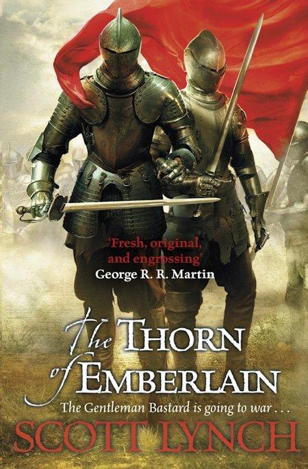 Scott Lynch The Thorn of Emberlain