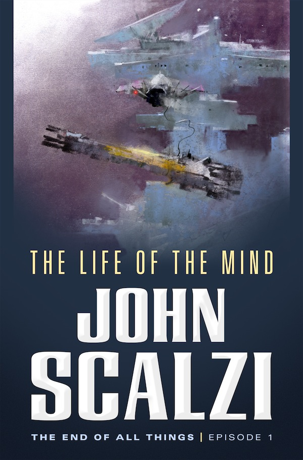 The Life of the Mind John Scalzi