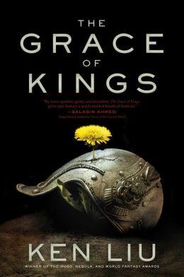 The Grace of Kings Ken Liu