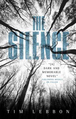 The Silence Tim Lebbon