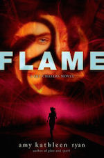 Flame Amy Kathleen Ryan series conclusion