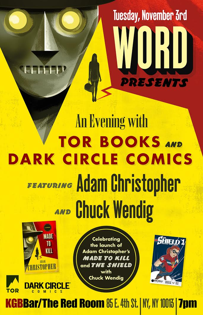 Made to Kill book launch event November 3rd Chuck Wendig Adam Christopher