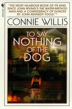 To Say Nothing of the Dog by Connie Willis