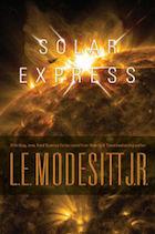 Barnes & Noble Bookseller's Picks November 2015 Solar Express L.E. Modesitt Jr.