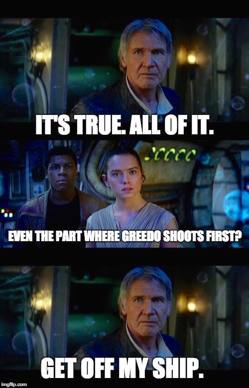Han Solo it's true