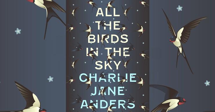 All the Birds in the Sky – Tor com