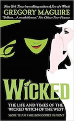 Wicked book musical movie adaptation Gregory Maguire