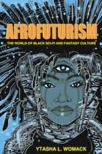 Afrofuturism by Ytasha Womack