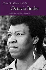 Conversations with Octavia Butler by Conseula Francis