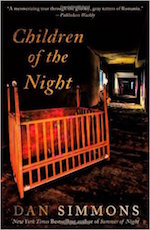 Chldren of the Night by Dan Simmons