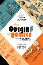 The Origins of Comics: From William Hogart to Windsor McCay
