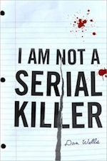 I Am Not a Serial Killer John Cleaver series