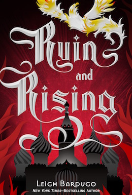The Grisha Trilogy Reread: Ruin and Rising, Part Three | Tor com