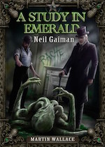 A Study in Emerald Neil Gaiman Sherlock Holmes supernatural detective