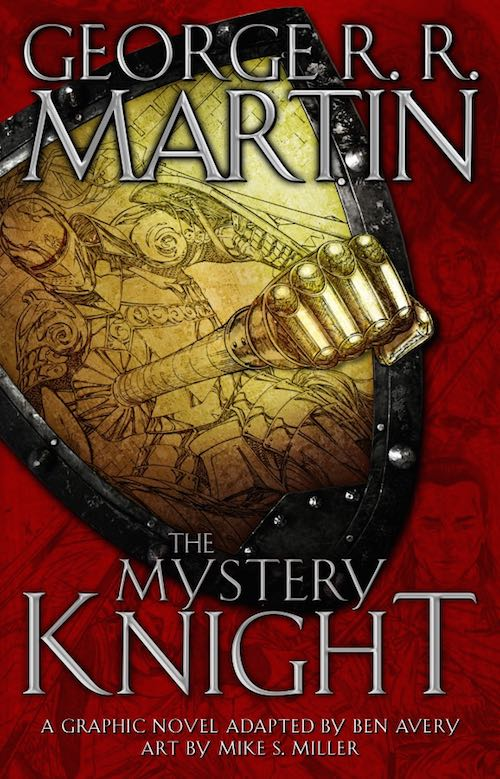 The Mystery Knight graphic novel adaptation George R.R. Martin